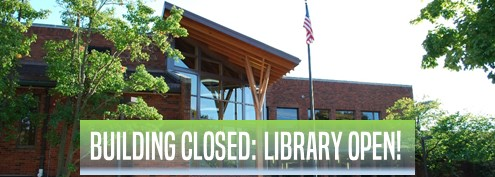 Photograph of Library exterior, Building Closed, Library Open